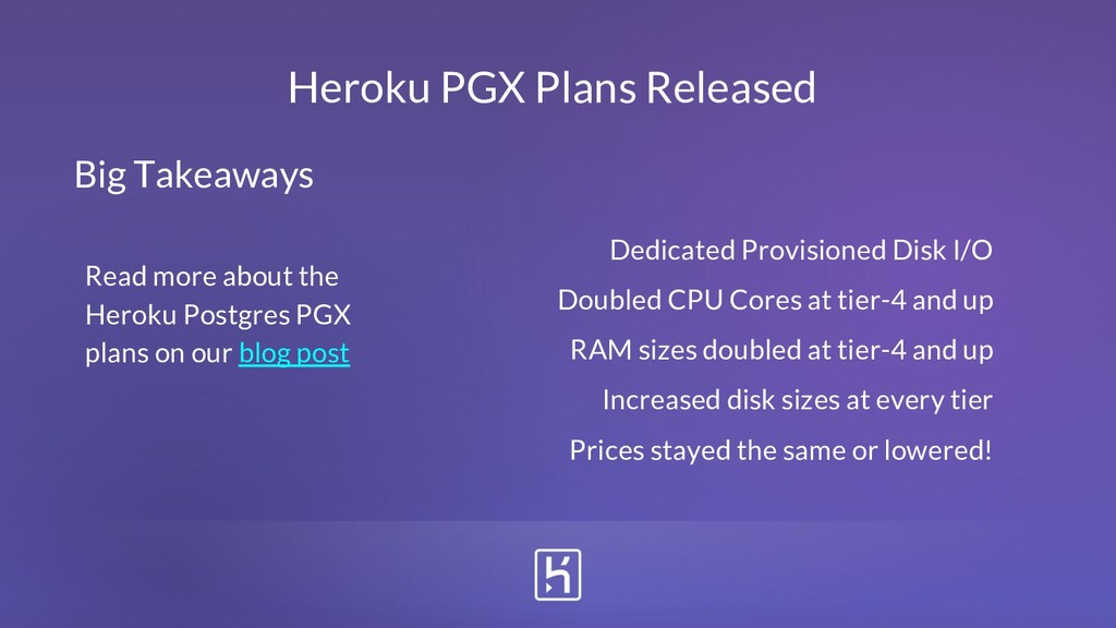 Heroku PGX Plans Released Dedicated Provisioned...