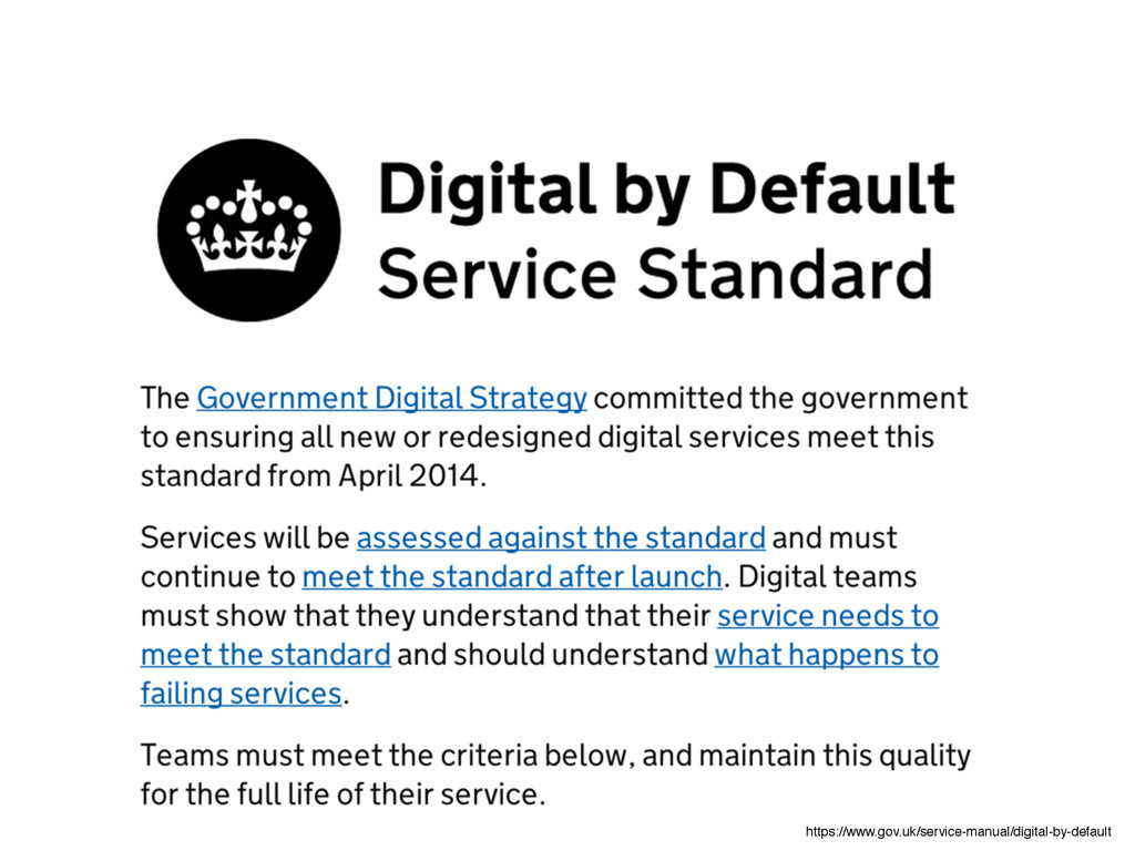 https://www.gov.uk/service-manual/digital-by-de...