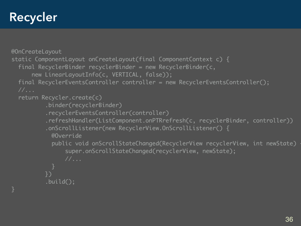 Recycler @OnCreateLayout static ComponentLayout...