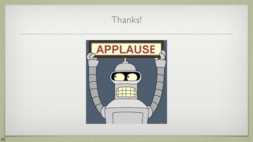 Thanks! !26