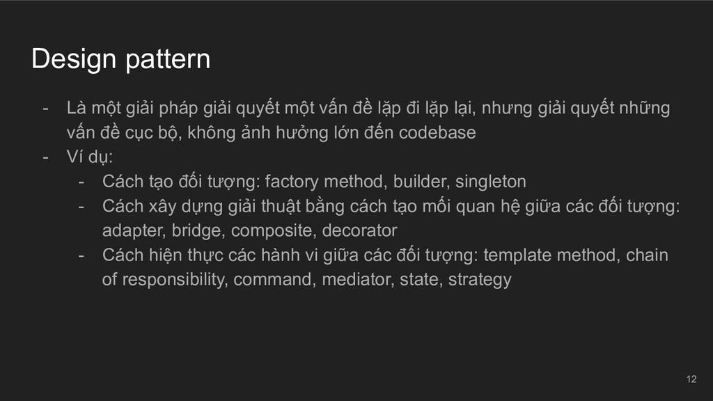 Design pattern - Là một giải pháp giải quyết mộ...