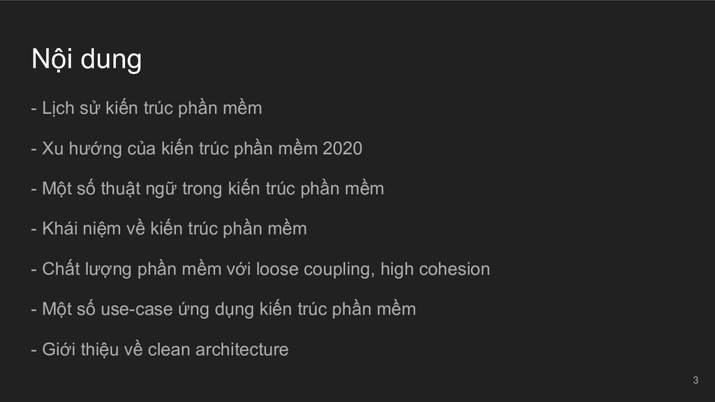 Nội dung - Lịch sử kiến trúc phần mềm - Xu hướn...