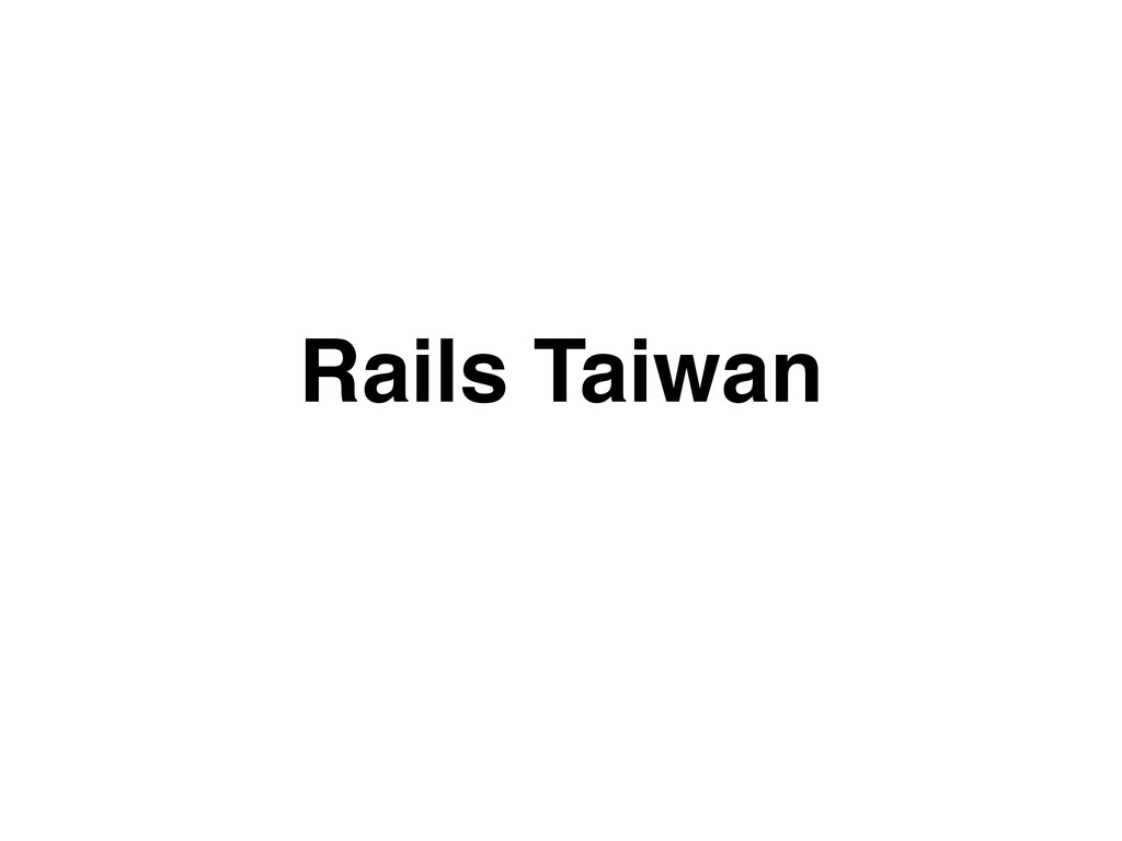 Rails Taiwan