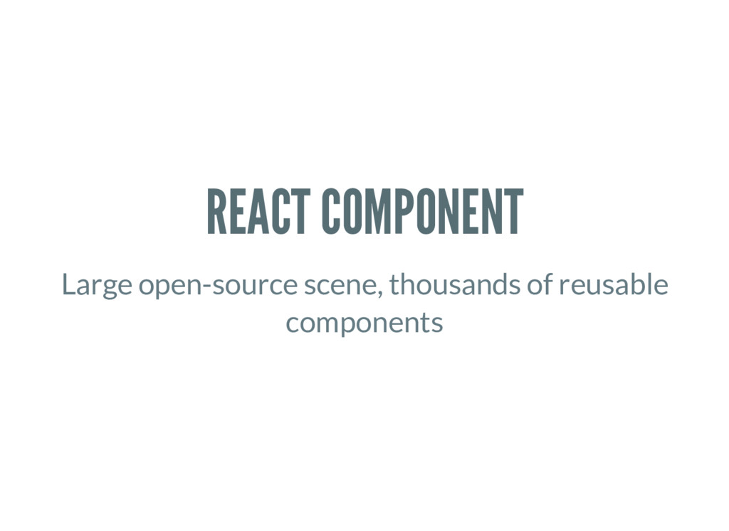 REACT COMPONENT Large open-source scene, thousa...
