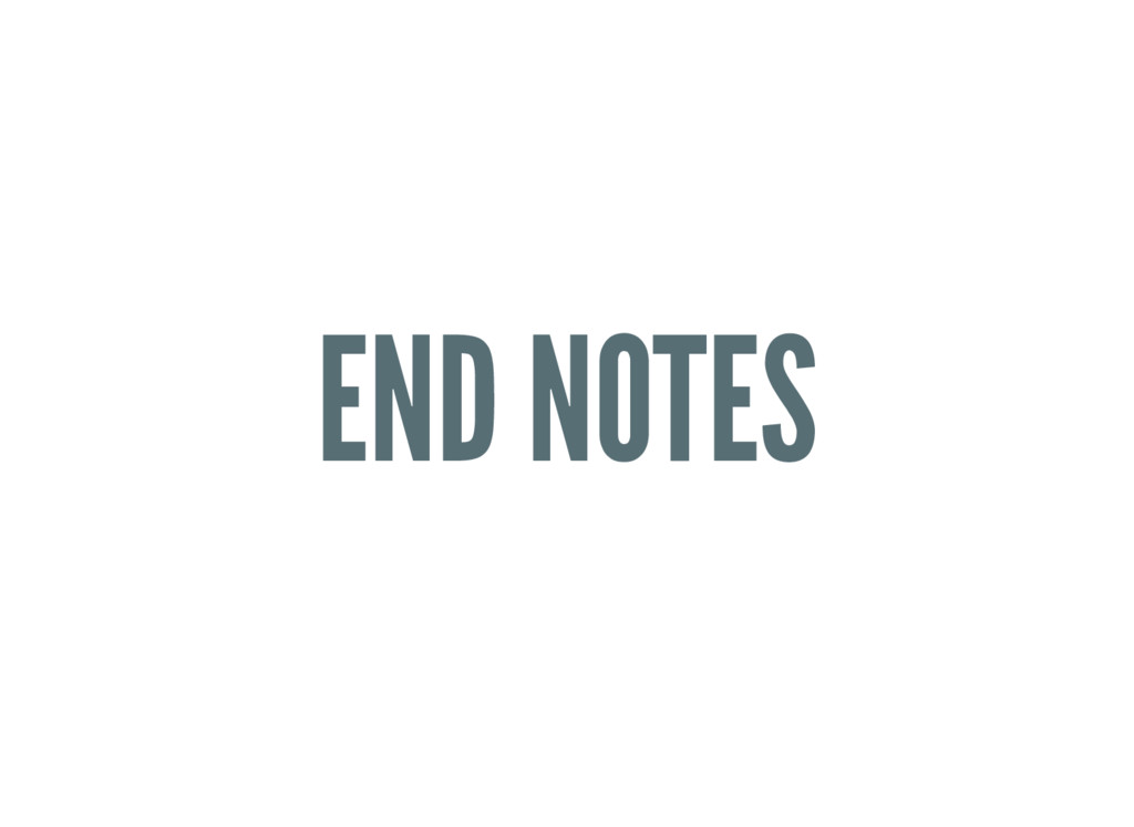 END NOTES