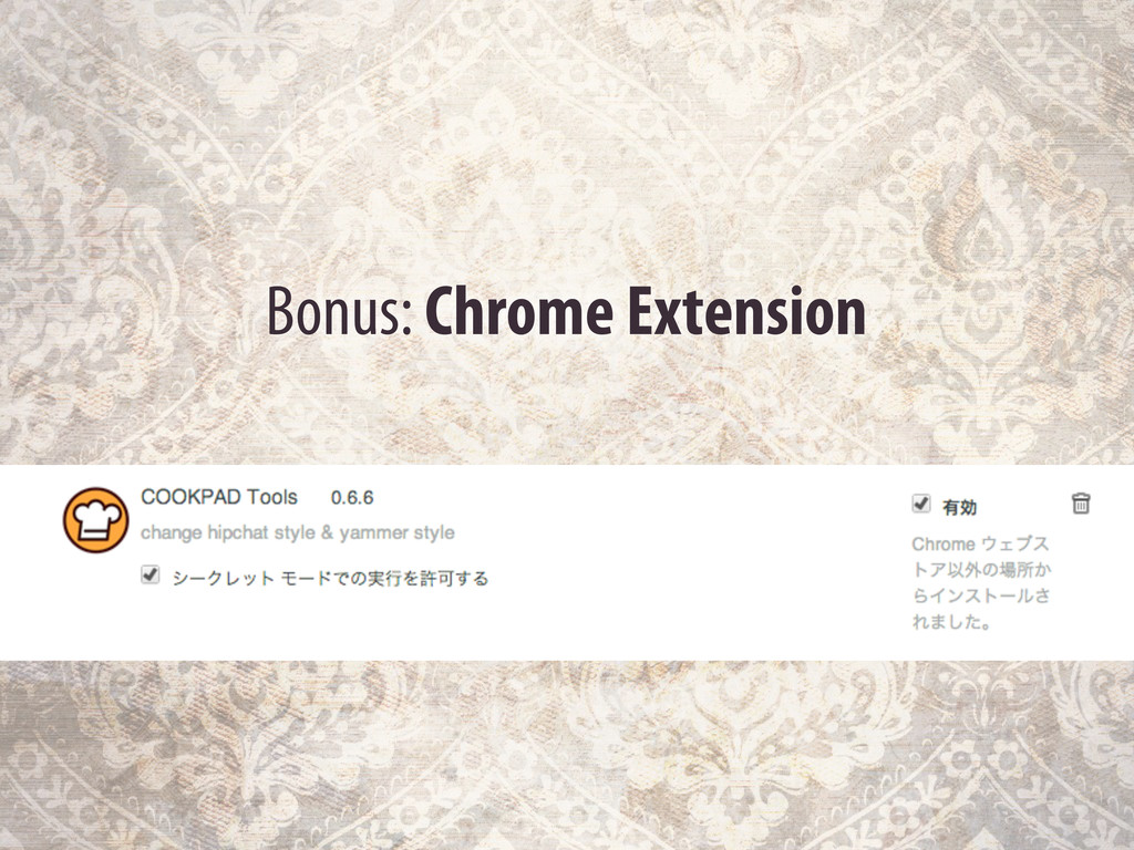 Bonus: Chrome Extension