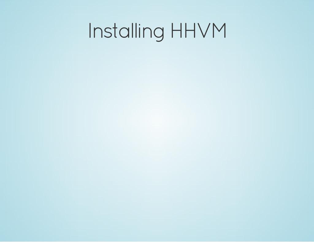 Installing HHVM
