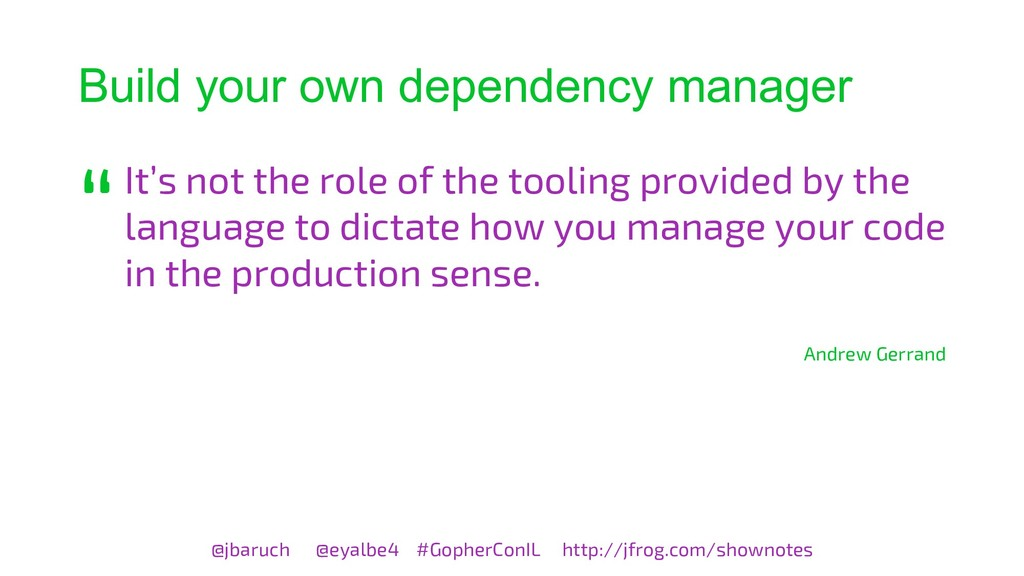 Build your own dependency manager It's not the ...