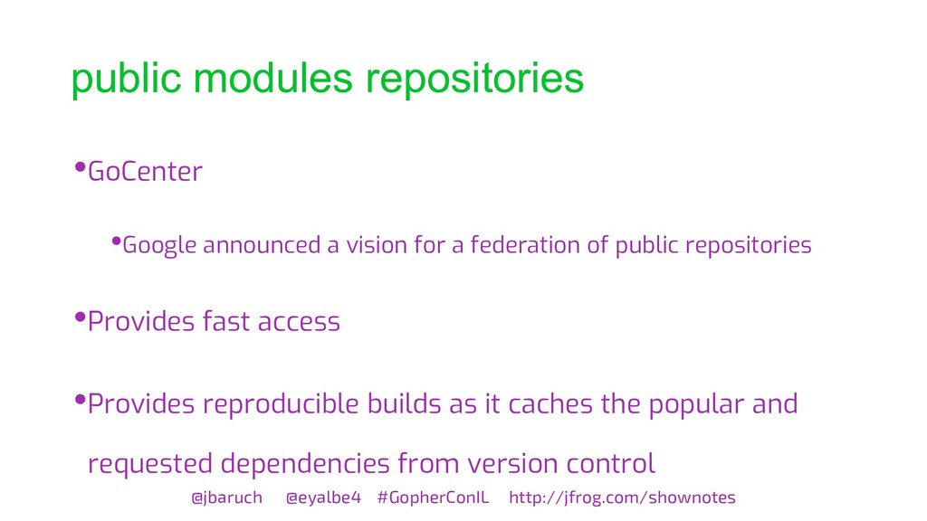 public modules repositories @jbaruch @eyalbe4 #...