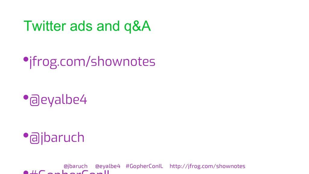 Twitter ads and q&A @jbaruch @eyalbe4 #GopherCo...