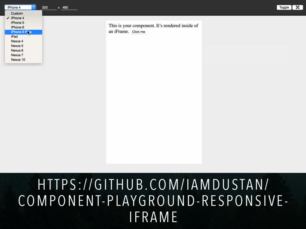 HTTPS://GITHUB.COM/IAMDUSTAN/ COMPONENT-PLAYGRO...