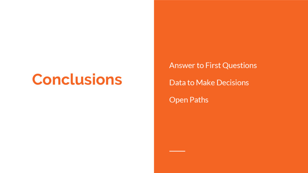 Conclusions Answer to First Questions Data to M...