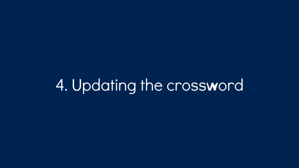 4. Updating the crossword