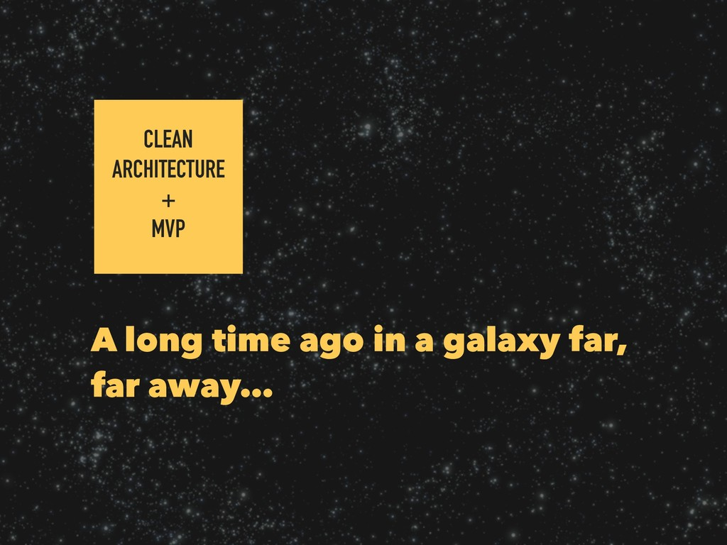 A long time ago in a galaxy far, far away… CLEA...