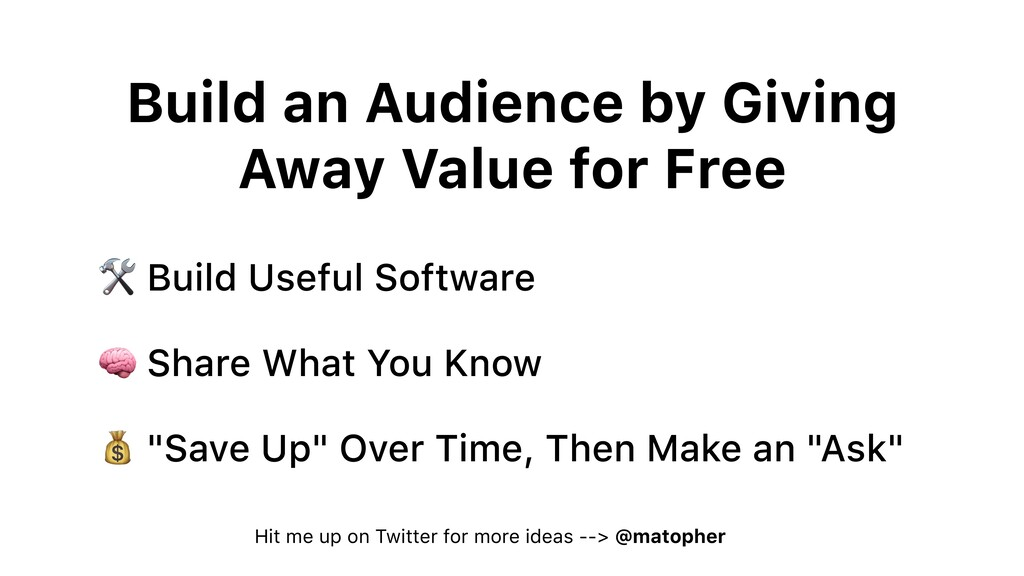Build an Audience by Giving Away Value for Free...