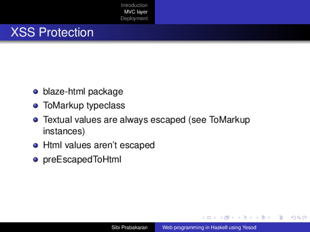 Introduction MVC layer Deployment XSS Protectio...