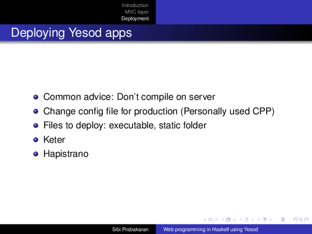 Introduction MVC layer Deployment Deploying Yes...