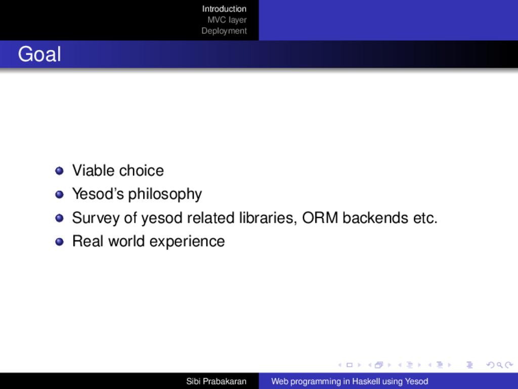 Introduction MVC layer Deployment Goal Viable c...