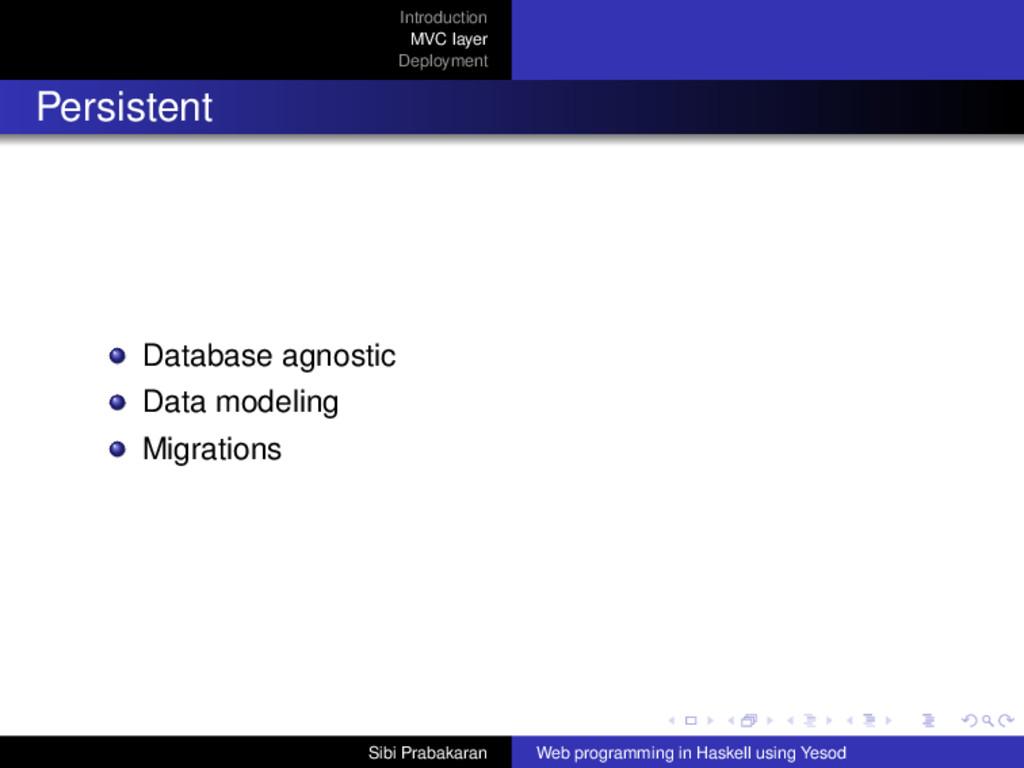 Introduction MVC layer Deployment Persistent Da...