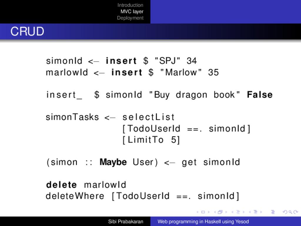Introduction MVC layer Deployment CRUD simonId ...