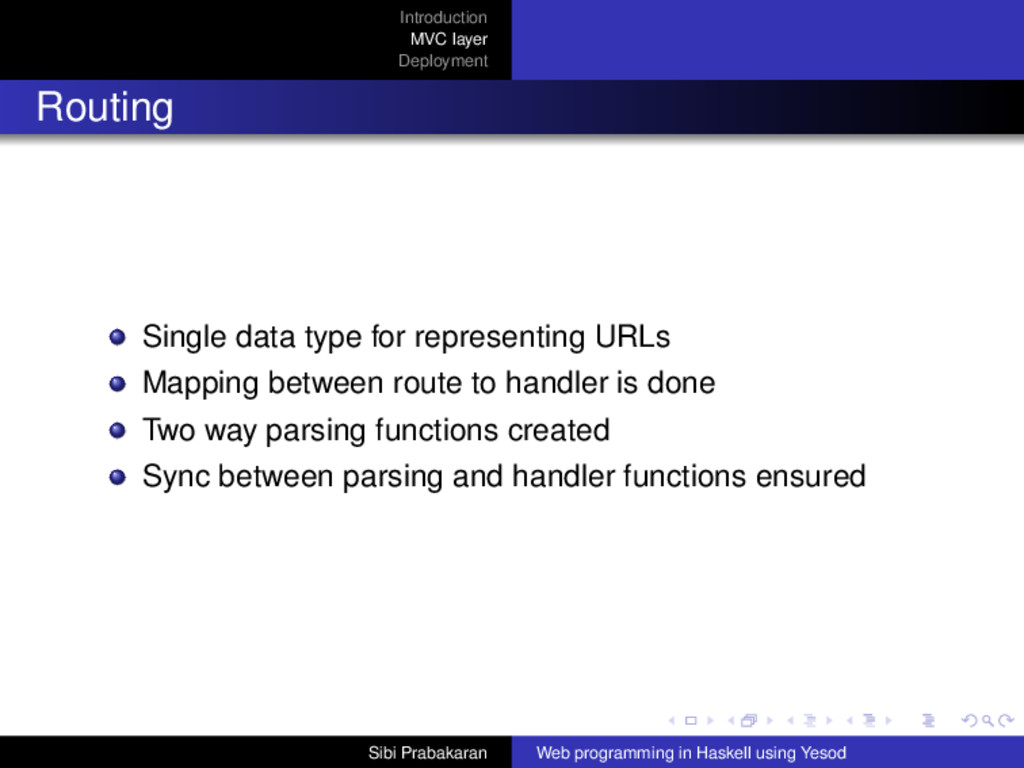 Introduction MVC layer Deployment Routing Singl...
