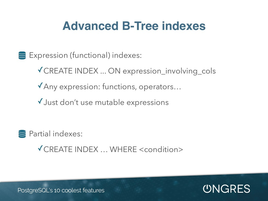 Advanced B-Tree indexes Expression (functional)...
