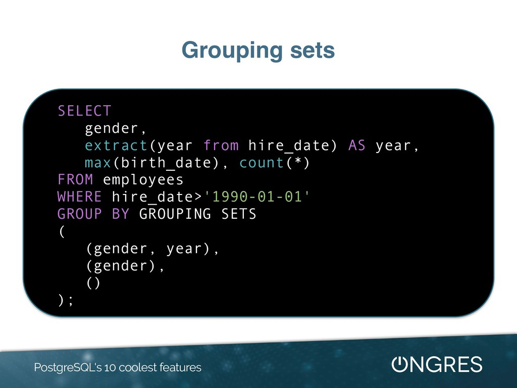 Grouping sets PostgreSQL's 10 coolest features ...