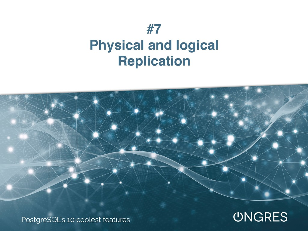 #7 Physical and logical