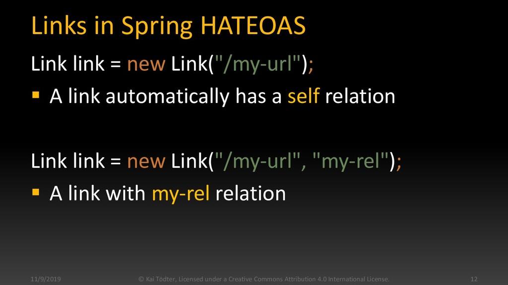 """Links in Spring HATEOAS Link link = new Link(""""/..."""
