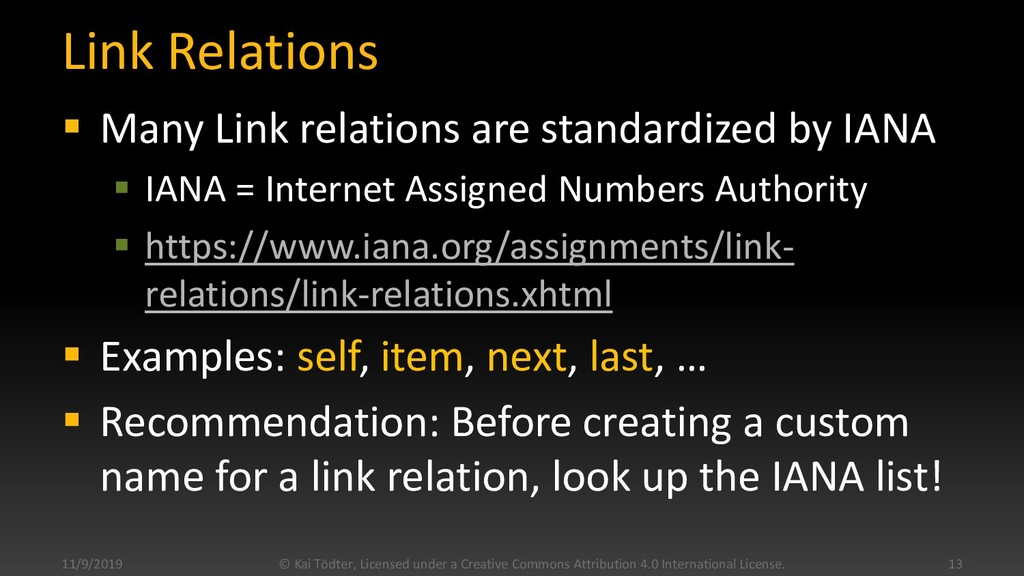 Link Relations  Many Link relations are standa...