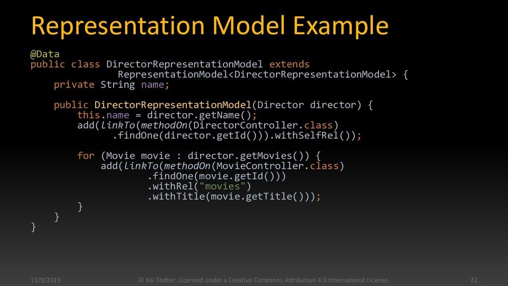 Representation Model Example @Data public class...