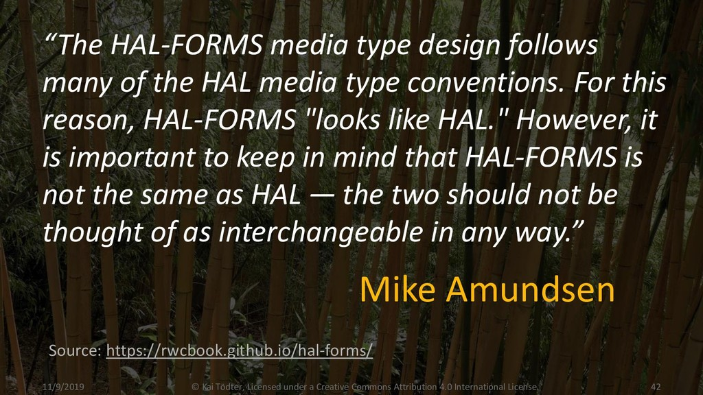 """""""The HAL-FORMS media type design follows many o..."""