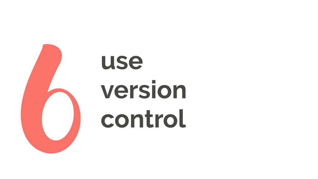 use version control 6
