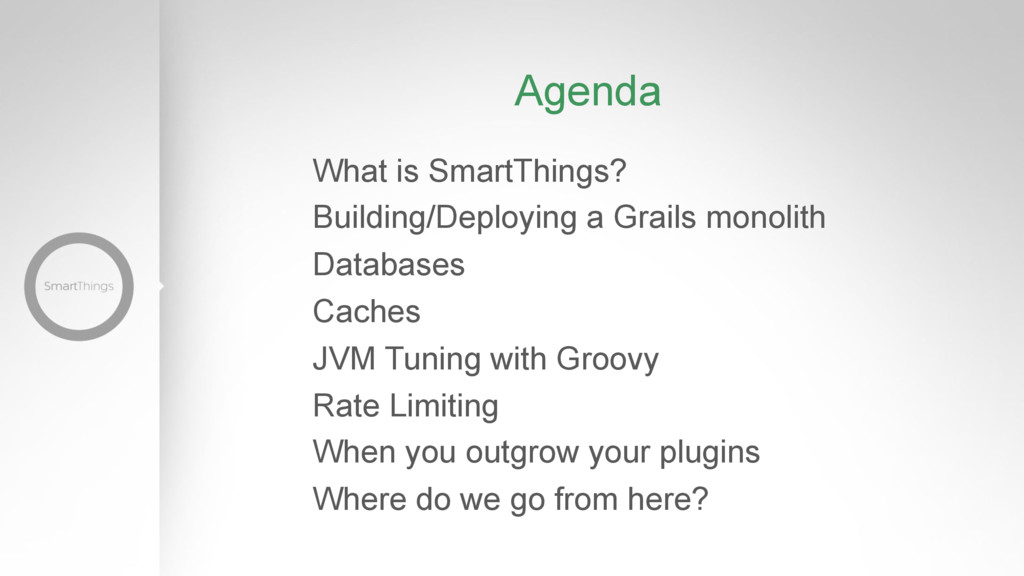 Agenda What is SmartThings? Building/Deploying ...