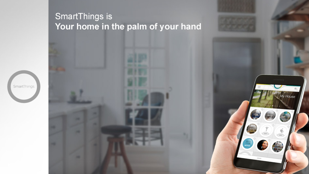 SmartThings is Your home in the palm of your ha...
