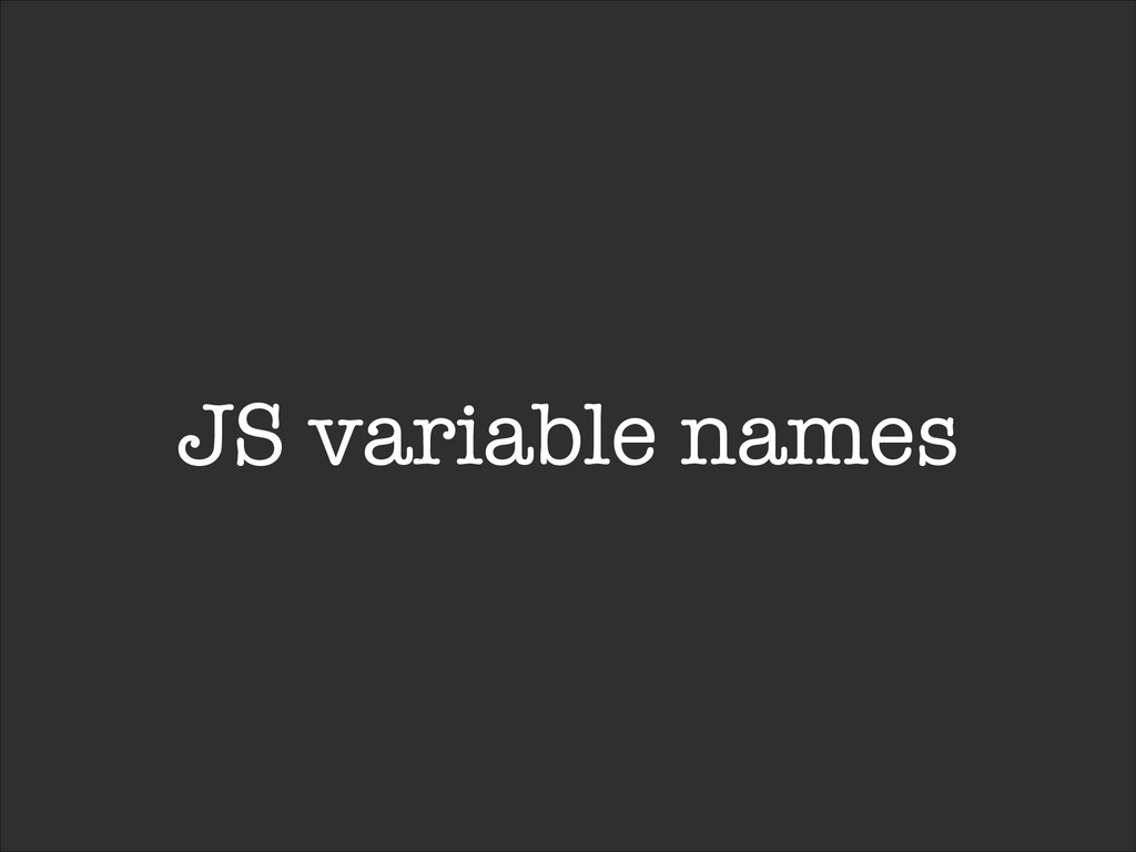 JS variable names