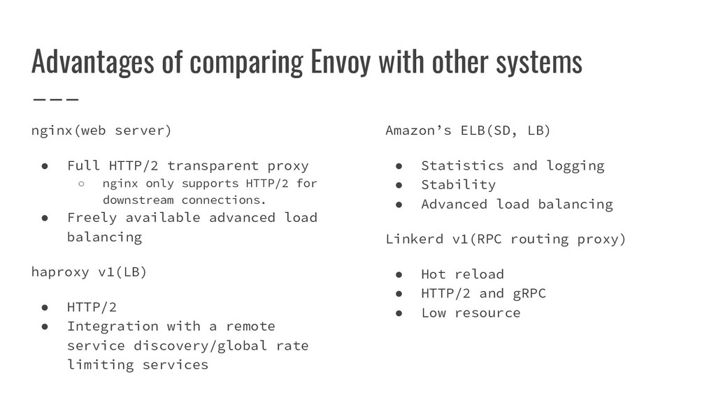 Advantages of comparing Envoy with other system...