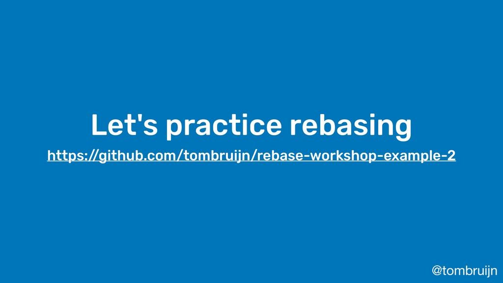 @tombruijn Let's practice rebasing https:/ /git...