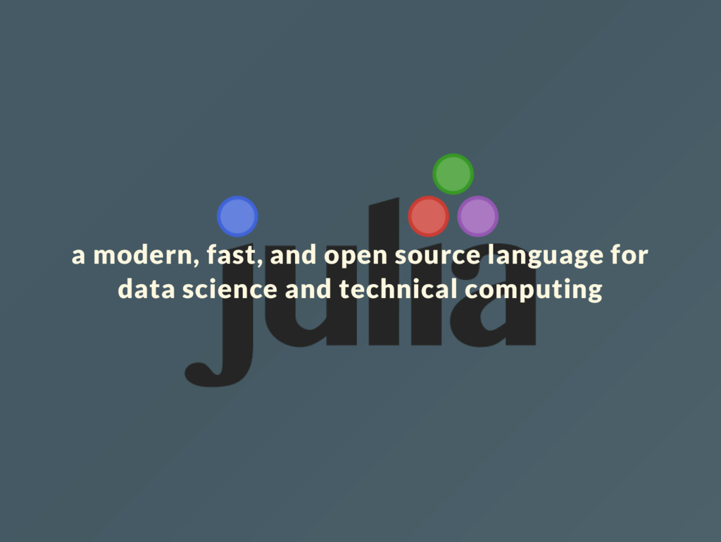 a modern, fast, and open source language for da...