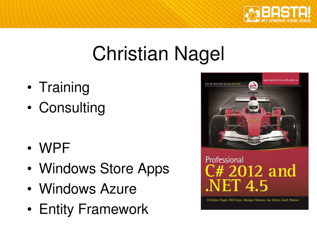 Christian Nagel • Training • Consulting • WPF •...