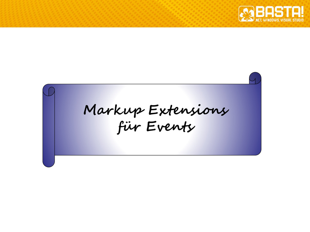 Markup Extensions für Events