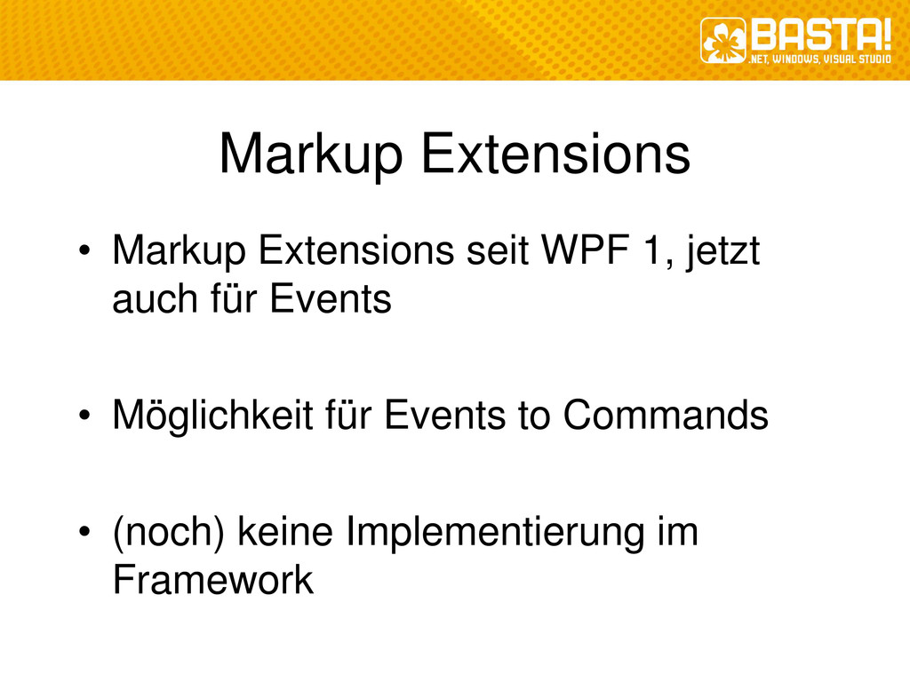 Markup Extensions • Markup Extensions seit WPF ...