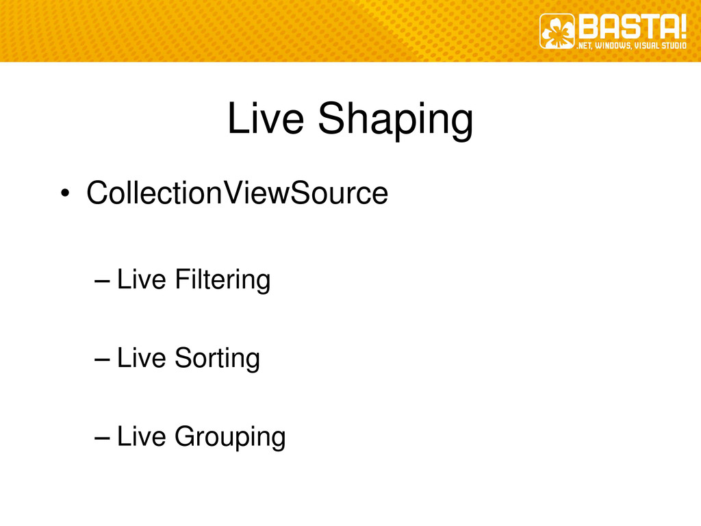 Live Shaping • CollectionViewSource – Live Filt...