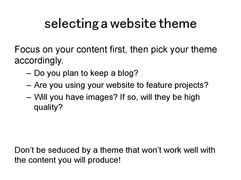 selecting a website theme! Focus on your conten...
