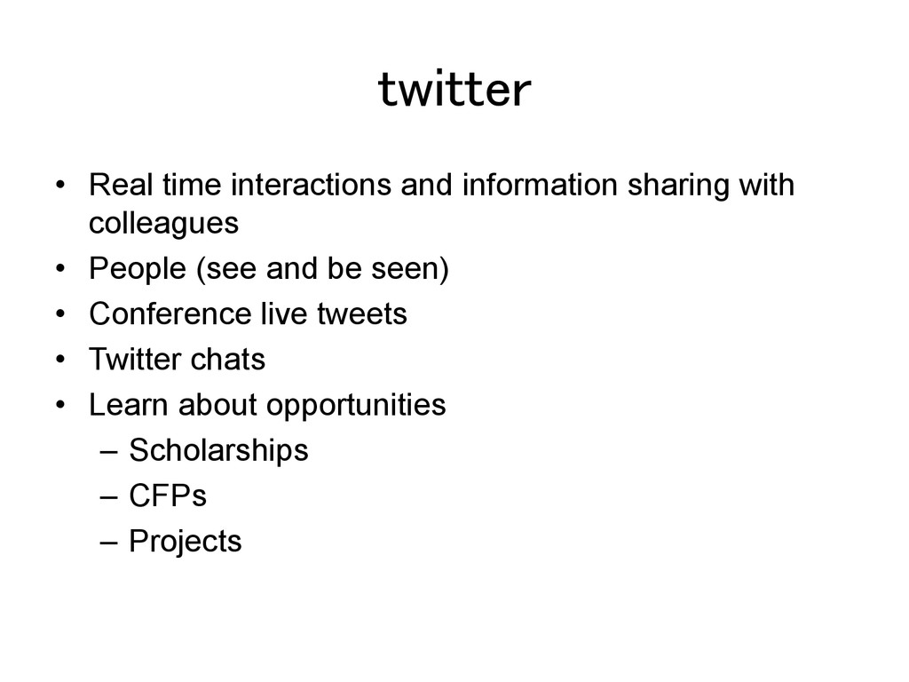 twitter! •  Real time interactions and informat...
