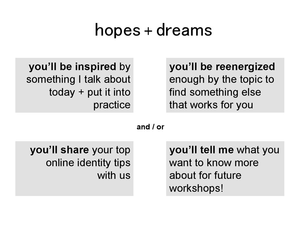 hopes + dreams! you'll be inspired by something...