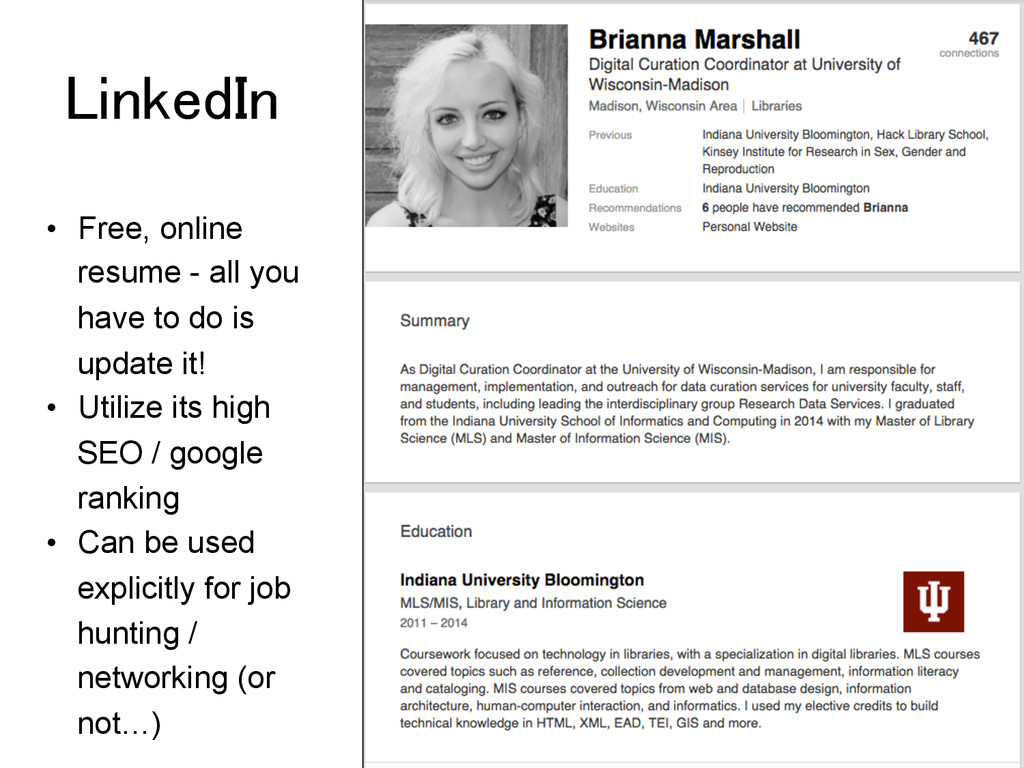 LinkedIn! •  Free, online resume - all you have...