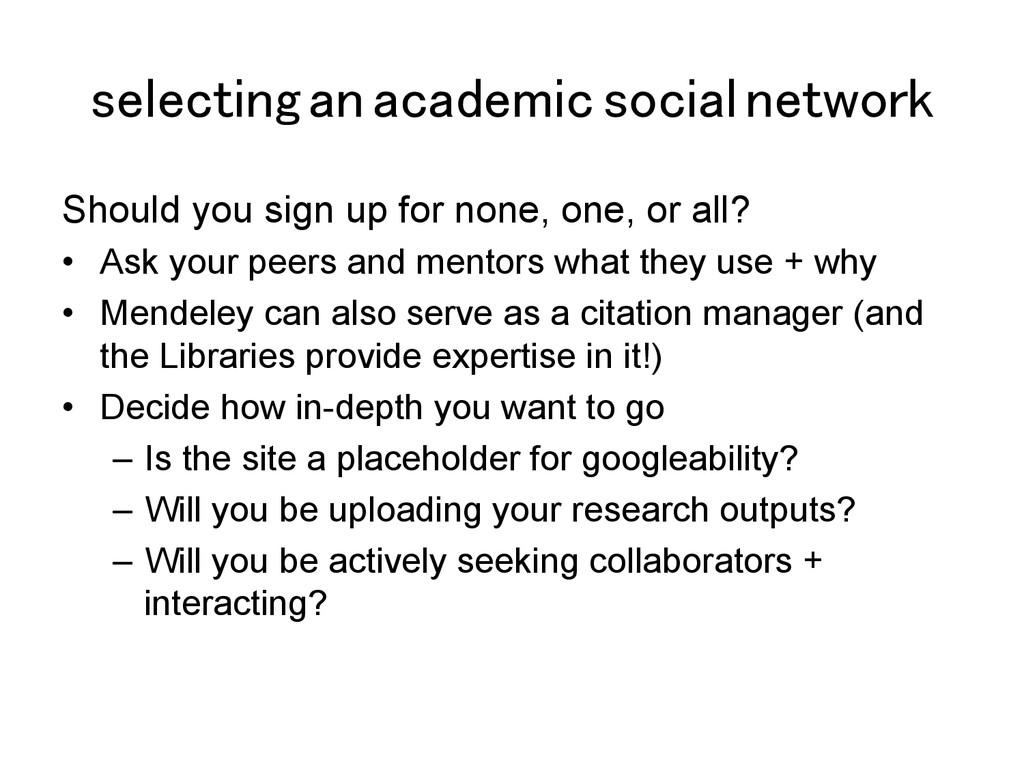 selecting an academic social network! Should yo...