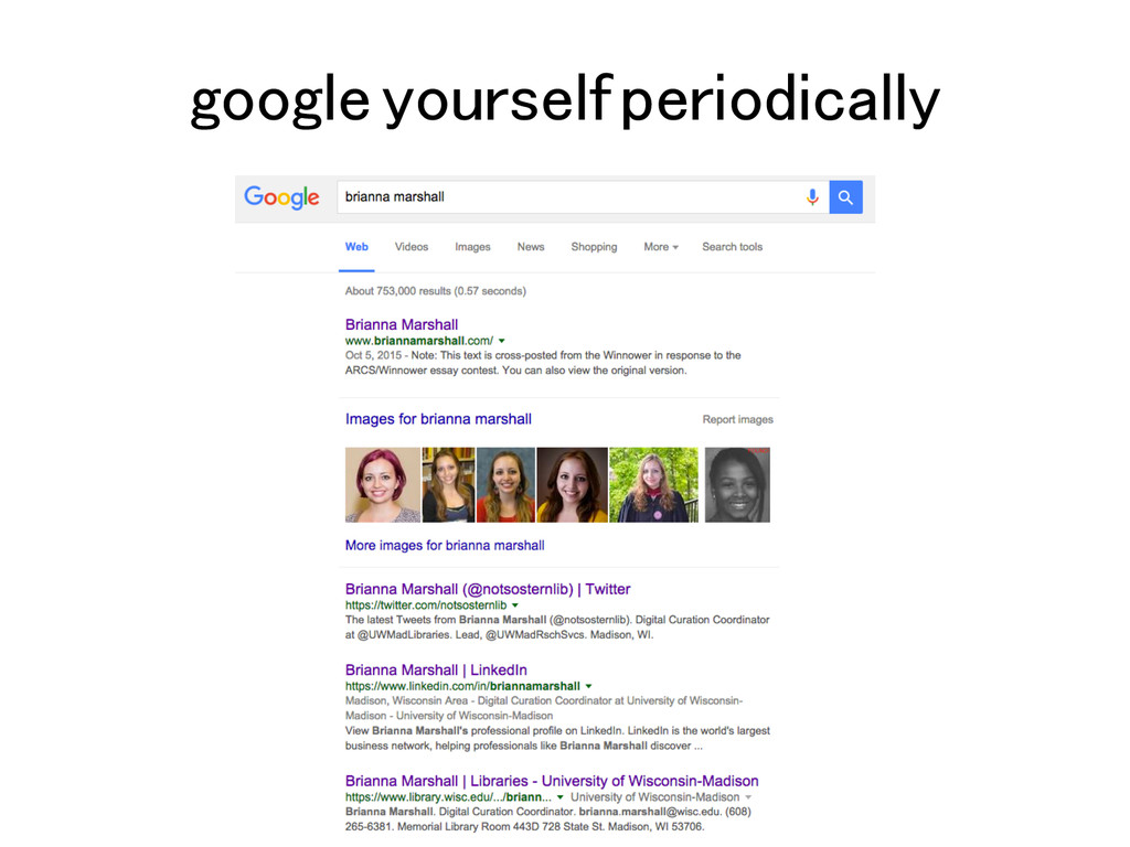 google yourself periodically!