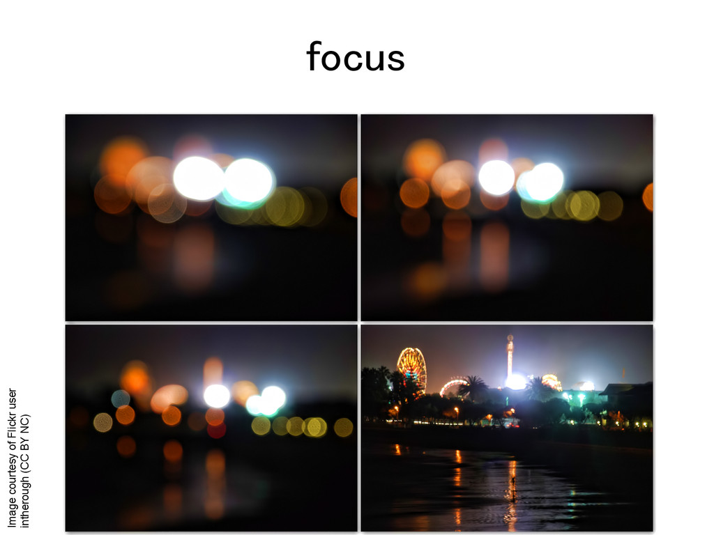 focus! Image courtesy of Flickr user intherough...